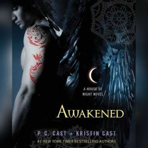 Awakened, P. C. Cast