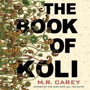 The Book of Koli, M. R. Carey