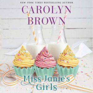 Miss Janie's Girls, Carolyn Brown