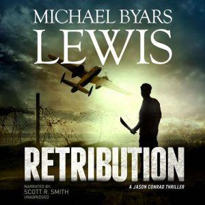 RETRIBUTION, Michael Byars Lewis