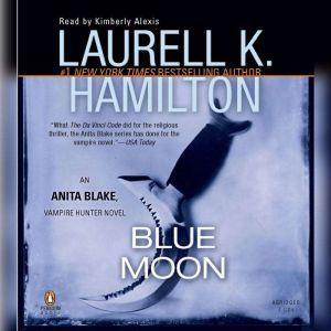 Blue Moon, Laurell K. Hamilton