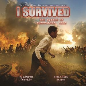 I Survived #07: I Survived the Battle of Gettysburg, 1863, Lauren Tarshis