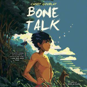 Bone Talk, Candy Gourlay