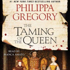The Taming of the Queen, Philippa Gregory