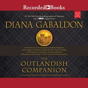 The Outlandish Companion (Revised and Updated): Companion to Outlander, Dragonfly in Amber, Voyager, and Drums of Autumn, Diana Gabaldon