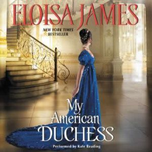 My American Duchess, Eloisa James