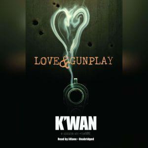 Love & Gunplay, Kwan