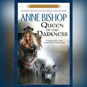 Queen of the Darkness: Book 3 of the Black Jewels Trilogy, Anne Bishop
