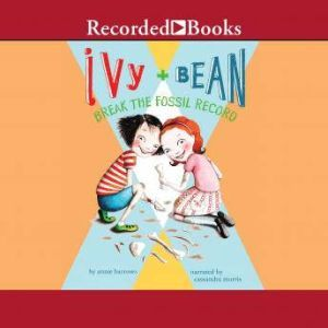Ivy and Bean Break the Fossil Record, Annie Barrows