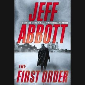 The First Order, Jeff Abbott