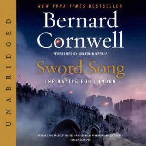 Sword Song: The Battle for London, Bernard Cornwell