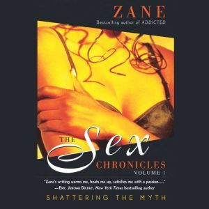 The Sex Chronicles: Volume One, Zane