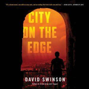 City on the Edge, David Swinson