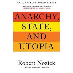Anarchy, State, and Utopia, Robert Nozick