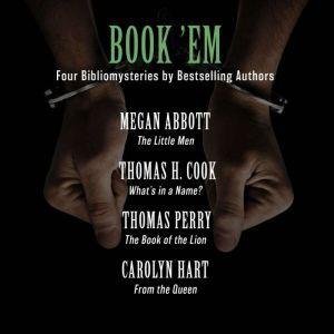 Book 'Em: Four Bibliomysteries by Edgar Award-Winning Authors, Megan Abbott