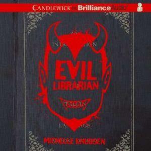 Evil Librarian, Michelle Knudsen