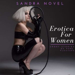 Erotica For Women, Sandra Novel