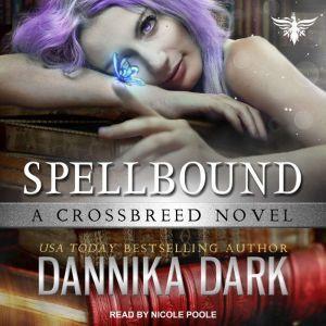 Spellbound, Dannika Dark