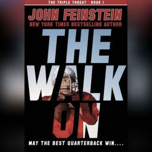 The Walk On, John Feinstein