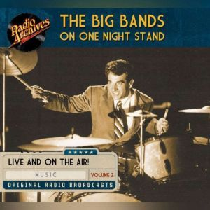 Big Bands on One Night Stand, Volume 2, Various