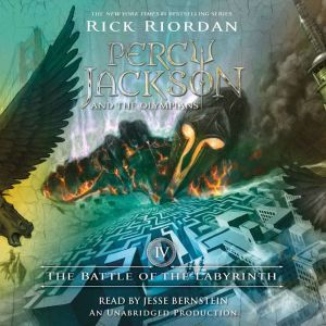 The Battle of the Labyrinth: Percy Jackson and the Olympians, Book 4, Rick Riordan
