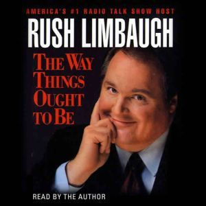 The Way Things Ought to Be, Rush Limbaugh