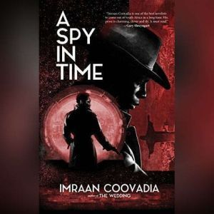 A Spy in Time, Imraan Coovadia