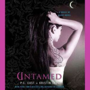 Untamed A House of Night Novel, P. C. Cast