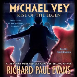 Michael Vey 2 Rise of the Elgen, Richard Paul Evans