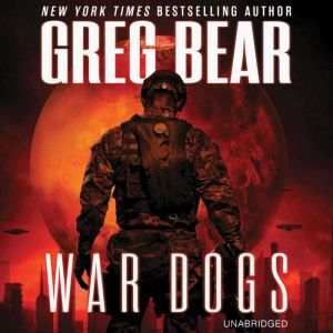 War Dogs, Greg Bear