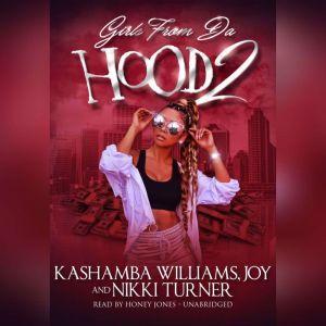Girls from da Hood 2, KaShamba Williams; Joy; Nikki Turner