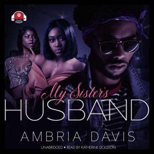 My Sister's Husband, Ambria Davis