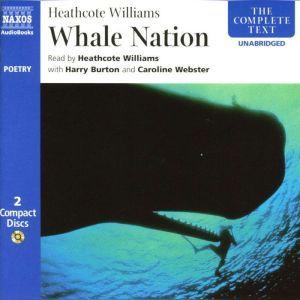 Whale Nation, Heathcote Williams