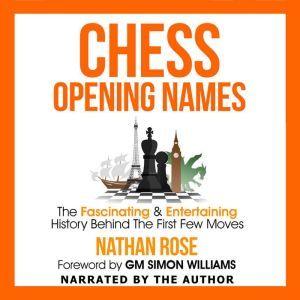 Chess Opening Names, Nathan Rose