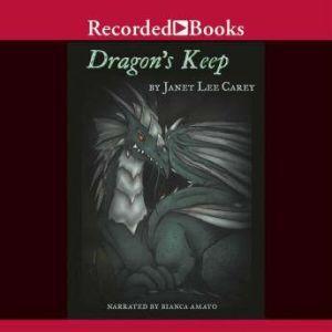 Dragon's Keep, Janet Lee Carey