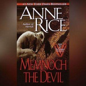 Memnoch the Devil, Anne Rice