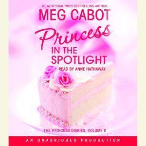 The Princess Diaries, Volume II: Princess in the Spotlight, Meg Cabot