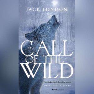 Call of the Wild - Jack London, Jack London