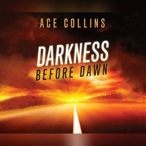 Darkness Before Dawn, Ace Collins
