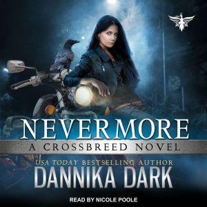 Nevermore, Dannika Dark