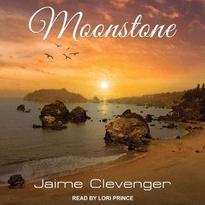 Moonstone, Jaime Clevenger