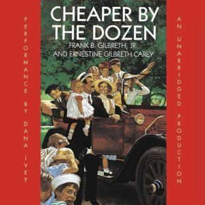 Cheaper By the Dozen, Frank B. Gilbreth