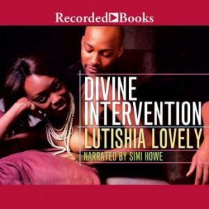 Divine Intervention, Lutishia Lovely