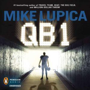 QB 1, Mike Lupica