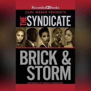 The Syndicate, Brick