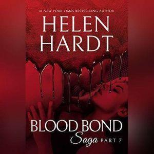 Blood Bond: 7, Helen Hardt