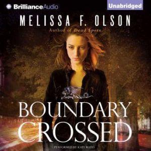 Boundary Crossed, Melissa F. Olson