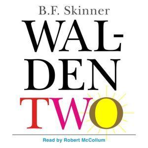 Walden Two, B.F. Skinner