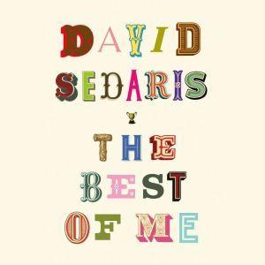 The Best of Me, David Sedaris