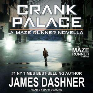 Crank Palace, James Dashner